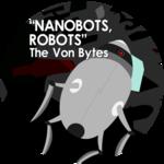 Nanobots, Robots