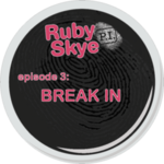 Ep. 3 - Break In
