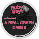 Ep. 4 - A Real Green Dress