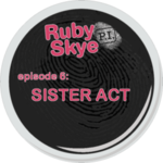 Ep. 6 - Sister Act