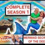 Mermaid Secrets of The Deep - THE COMPLETE SEASON 1 with BONUS FOOTAGE