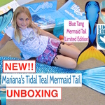 The UNBOXING A FIN FUN MERMAID TAILS ~ TIDAL TEAL and BLUE TANG