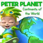 Learning about the Continents of the World with Peter Planet