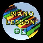 Piano Lesson #3