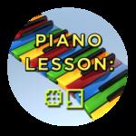 Piano Lesson #5