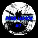 Drum Lesson #7