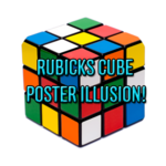 Rubiks Cube Poster Illusion!