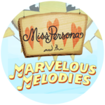 Miss Persona and the Marvelous Melodies