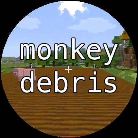 Monkey Debris