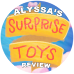 Alyssa's Surprise Toys Review