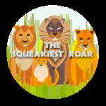 The Squeakiest Roar