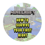 How To Survive Your First Night in Minecraft