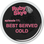 Ep. 11 - Best Served Cold