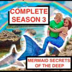 Mermaid Secrets of The Deep ~ COMPLETE SEASON 3 with Bonus Footage