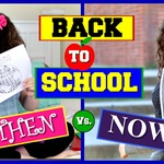 Back To School - Then vs Now