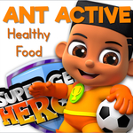 Learning about Healthy Foods with Ant Active