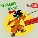 Heckerty Ahoy! - Full Series