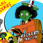 Heckerty and the Tractor - Full Series