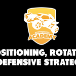 Rocket League Academy: Positioning, Rotation, & Defensive Strategy - Tutorial