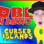 Cursed Islands - Daddio Gets Lit