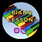 Piano Lesson #4