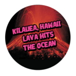 Kilauea Lava Hits Ocean