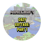 Cozy Cottage - Part 1