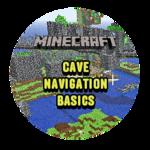 Cave Navigation Basics