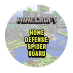 Home Defense: Spider Guard