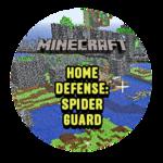 Home Defense: Spider Guard