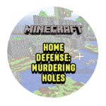 Home Defense: Murder Holes