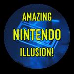 Amazing Nintendo Illusion!