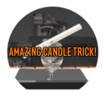 Amazing Candle Trick!