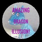 Amazing Dragon Illusion!