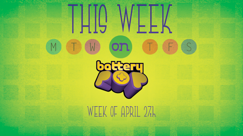 Rock and Roll, Dinosaurs and BFFS, This Week on batteryPOP!