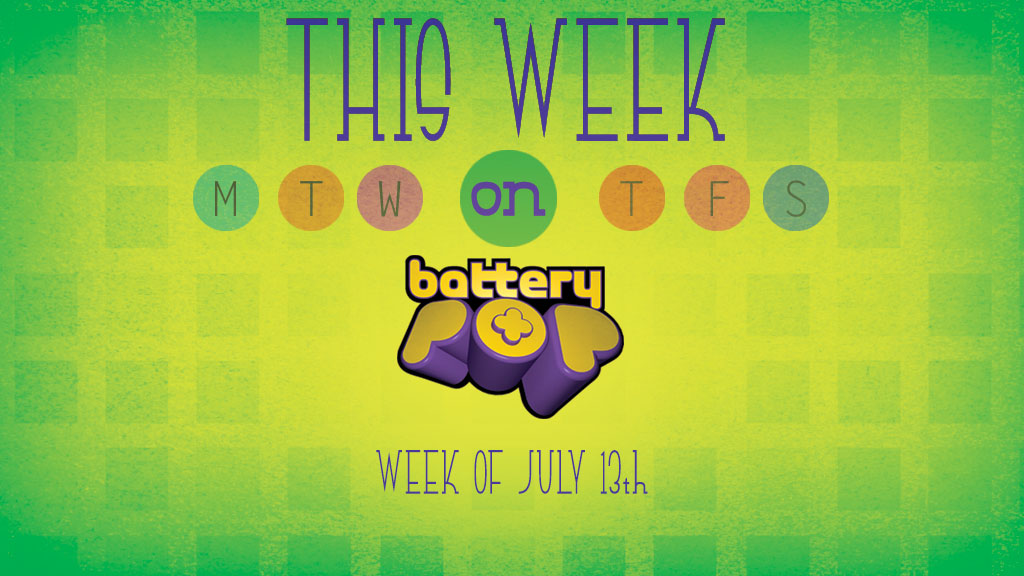 Nutri Ventures, The Invaders, and Laurie Berkner's New Video! This Week on batteryPOP: July 13, 2015