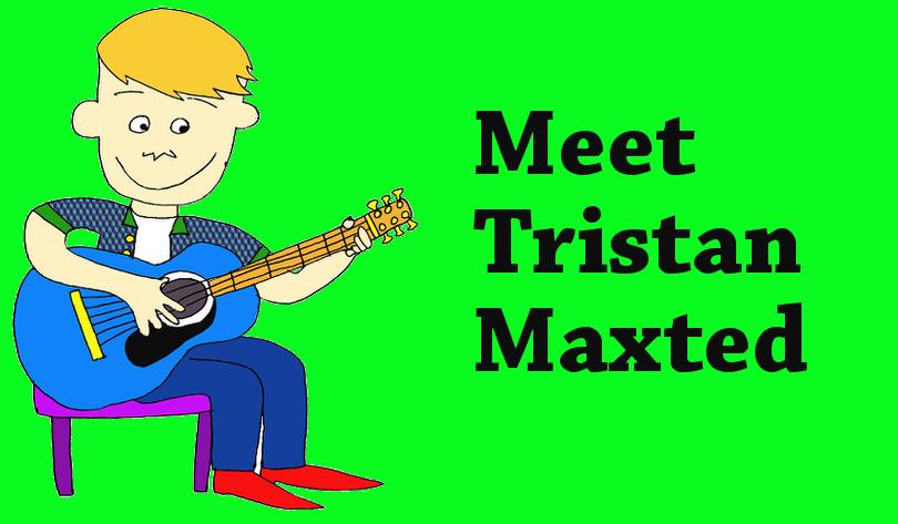 Meet Tristan Maxted!