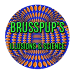 Brusspup's Illusions & Science